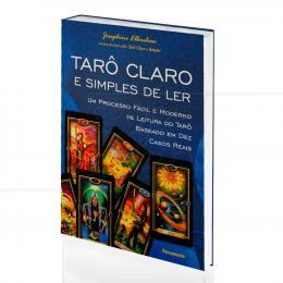 TARÔ CLARO E SIMPLES DE LER - UM PROCESSO FÁCIL E MODERNO DE LEITURA|JOSEPHINE ELLERSHAW  -  PENSAMENTO