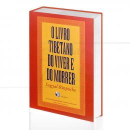 LIVRO TIBETANO DO VIVER E DO MORRER, O|SOGYAL RINPOCHE  -  PALAS ATHENA