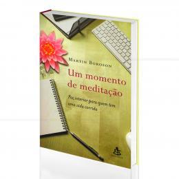 UM MOMENTO DE MEDITAÇÃO|MARTIN BOROSON  -  SEXTANTE