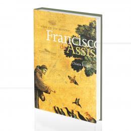 VIDA DE UM HOMEM: FRANCISCO DE ASSIS|CHIARA FRUGONI  -  COMPANHIA DAS LETRAS