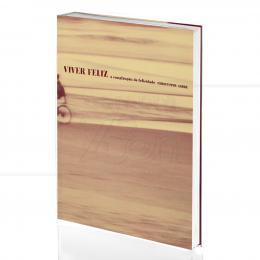 VIVER FELIZ - A CONSTRUÇÃO DA FELICIDADE|CHRISTOPHE ANDRÉ  -  MARTINS FONTES