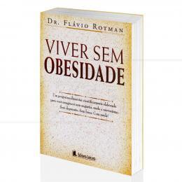 VIVER SEM OBESIDADE|FLÁVIO ROTMAN  -  LEITURA