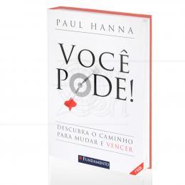 VOCÊ PODE!|PAUL HANNA  -  FUNDAMENTO