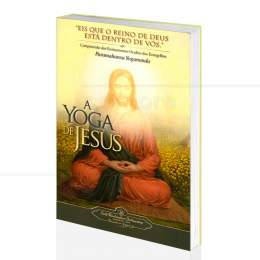 YOGA DE JESUS, A|PARAMAHANSA YOGANANDA - SELF-REALIZATION FELLOWSHIP